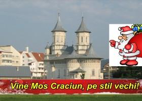 VINE MOȘ CRĂCIUN, PE STIL VECHI!