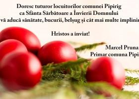Felicitare cu ocazia Sf Paști – Marcel Prună, primar comuna Pipirig