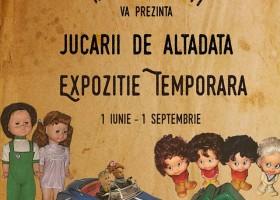 Jucării de altădată- expoziție temporară la Muzeul de Istorie și Etnografie Târgu Neamț