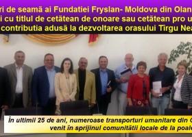 Aportul Fundației Fryslan- Moldova din Olanda, răsplătit de Primăria Târgu Neamț