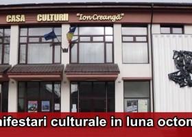 Evenimentele lunii octombrie la Casa Culturii din Târgu Neamț