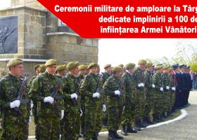 Ceremonii militare de amploare la Târgu Neamț, dedicate împlinirii a 100 de ani de la înființarea Armei Vânători de Munte