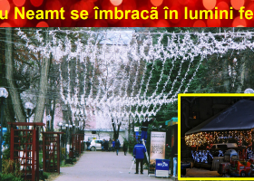 Târgu Neamț se îmbracă în lumini festive, fără niciun leu în plus