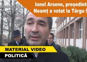 Ionel Arsene, președintele CJ Neamț a votat la Târgu Neamț