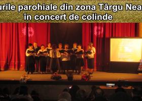 Corurile parohiale din zona Târgu Neamț, în concert de colinde