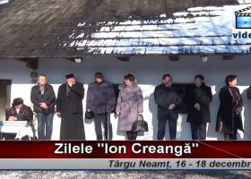 """Zilele """"Ion Creangă"""": deschiderea oficială, la casa amintirilor din copilărie"""