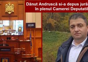 Dănuț Andrușcă și-a depus jurământul în plenul Camerei Deputaților