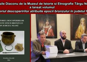 Neamțul din epoca bronzului, adus în prezent prin noua carte a cercetătorului dr. Vasile Diaconu