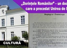 """,,Dorințele Românilor"""" – un document care a precedat Unirea de la 1859"""