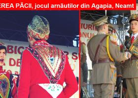 """""""Încheierea Păcii"""", jocul arnăuților și gradaților din Agapia – Neamț"""
