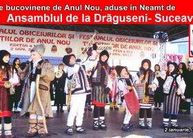 Ansamblul de la Drăgușeni- Suceava, venit la Târgu Neamț cu datini bucovinene