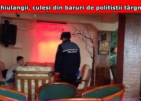 Elevii chiulangii, culeși din baruri de polițiști