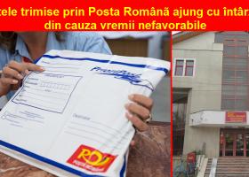 Vremea extremă afectează traficul poştal