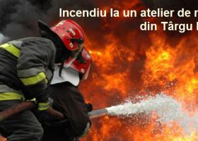 Incendiu la un atelier de mobilă din Târgu Neamț