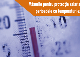 ITM Neamț: Obligațiile angajatorilor în perioadele cu temperaturi extrem de scăzute
