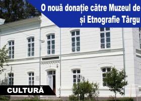 O nouă donație către Muzeul de Istorie și Etnografie Târgu Neamț