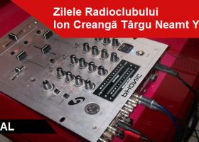 În curând, Zilele Radioclubului Ion Creangă Târgu Neamț- YO8KZG