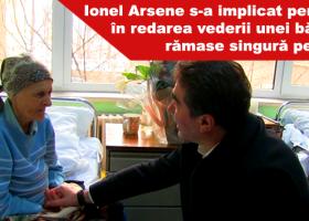 Ionel Arsene s-a implicat personal în redarea vederii unei bătrâne rămase singură pe lume