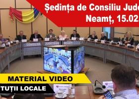 Ședința de Consiliu Județean Neamț, 15.02.2017