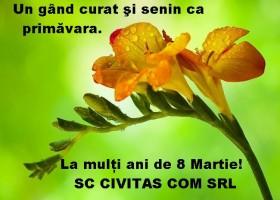Felicitare 8 martie – SC Civitas Com SRL