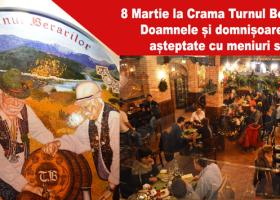 8 Martie la Crama Turnul Berarilor din Piatra-Neamț