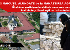 Prigoană și la Mănăstirea Agapia