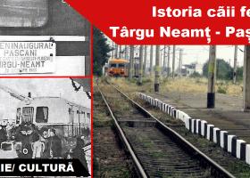 Istoria căii ferate Pașcani – Târgu Neamț