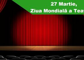 Ziua Mondială a Teatrului, mix de cultură și artă