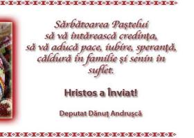 Deputat Dănuț Andrușcă – Felicitare de Paști