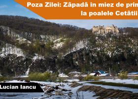 Poza Zilei: Zăpadă în miez de primăvară, la poalele Cetății Neamț