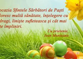 Deputat Ioan Munteanu – Felicitare de Paști