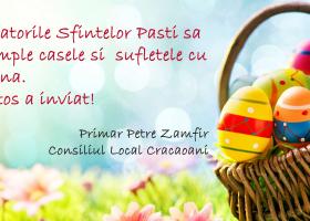 Primar Petre Zamfir și CL Crăcăoani – Felicitare de Paști