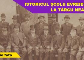 Istoricul școlii evreiești la Târgu Neamț