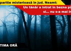 """Caz """"necurat"""" la Crăcăoani: Tânăr dispărut în pădure de aproximativ 24 de ore (UPDATE)"""