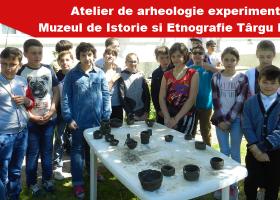 ATELIER DE ARHEOLOGIE EXPERIMENTALĂ LA MUZEUL DE ISTORIE ȘI ETNOGRAFIE TÂRGU NEAMȚ