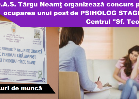 """Se caută psiholog stagiar pentru Centrul """"Sf. Teodora"""" din Târgu Neamţ"""