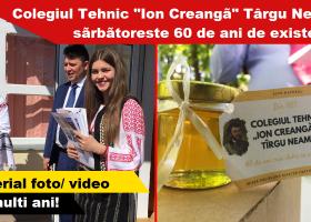 """Ziua Colegiului Tehnic """"Ion Creangă"""" Târgu Neamț"""