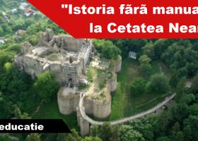 """""""Istoria fără manual"""", la Cetatea Neamț"""