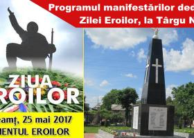 25 mai, Ziua Eroilor: Programul manifestărilor organizate la Târgu Neamţ