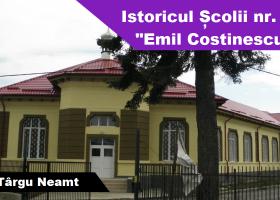 """Istoricul Școlii de băieţi nr. 2 """"Emil Costinescu"""""""