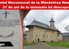31 de ani de la descoperirea în chip minunat a Sfântului Necunoscut de la Mănăstirea Neamț