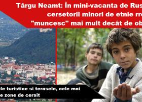 """Târgu Neamț: În mini-vacanță, cerșetorii """"muncesc"""" mai mult decât de obicei"""