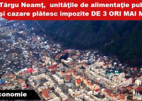 Impozite de 3 ori mai mari pentru restaurantele, barurile, terasele și cazările din Târgu Neamț