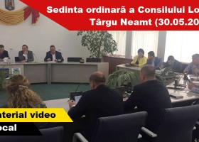 Ședința ordinară a Consiliului Local Târgu Neamt din 30.05.2017