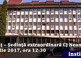 Anunț – Ședință extraordinară CJ Neamț, 21 iulie 2017, ora 12:30