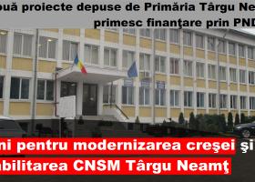 Două proiecte depuse de Primăria Târgu Neamţ primesc finanţare prin PNDL II
