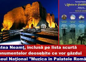 În curând, concert extraordinar la Cetatea Neamţ