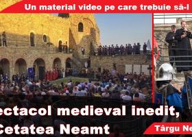 """Spectacolul medieval """"Marele Hronicar al Neamului Românesc"""", punctul culminant al Zilelor Cetății – MedievArtFest Târgu Neamţ"""