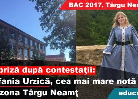 (Bac 2017, Târgu Neamţ) Surpriză după contestaţii: Ştefania Urzică, cea mai mare notă