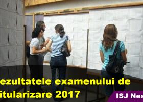 S-au publicat rezultatele la examenul de titularizare pentru județul Neamţ